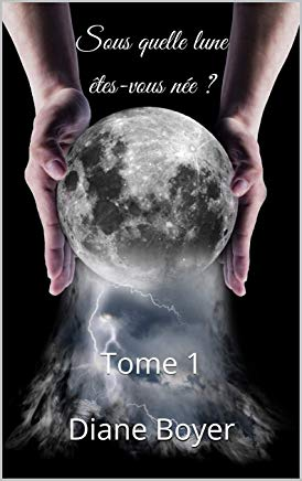 Sous quelle lune êtes-vous née ?